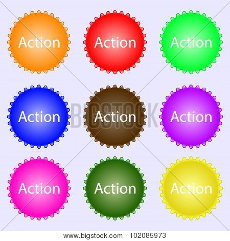 Action Sign Icon. Motivation Button With Arrow. A Set Of Nine Different Colored Labels. Vector