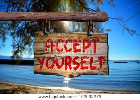 Accept Yourself Sign