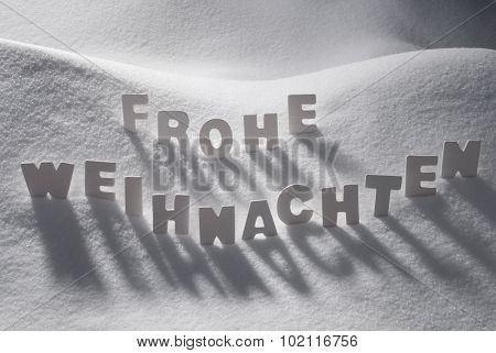 White Word Frohe Weihnachten Means Merry Christmas On Snow