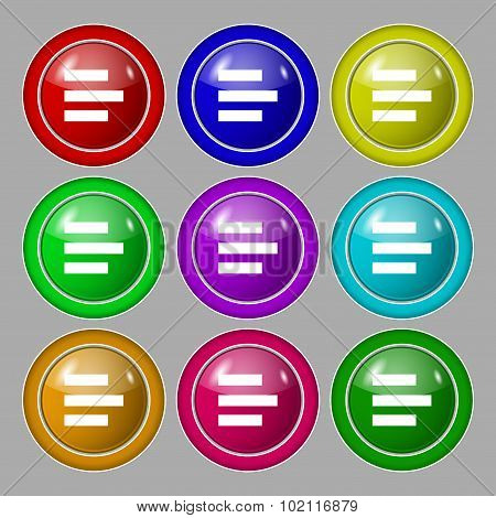 Left-aligned Icon Sign. Symbol On Nine Round Colourful Buttons. Vector