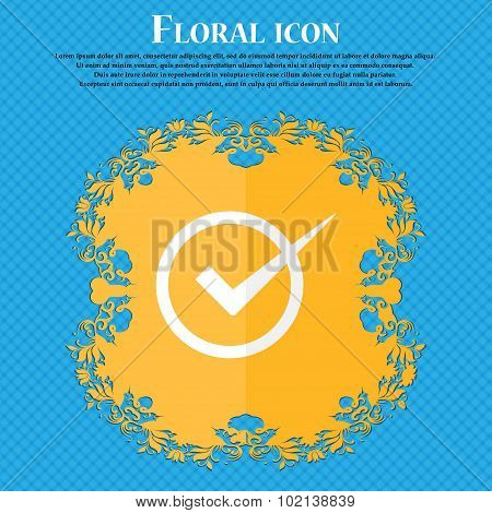 Check Mark Sign Icon. Checkbox Button. Floral Flat Design On A Blue Abstract Background With Place F