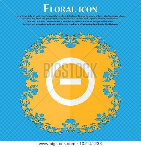 Minus, Negative, Zoom, Stop . Floral Flat Design On A Blue Abstract Background With Place For Your T