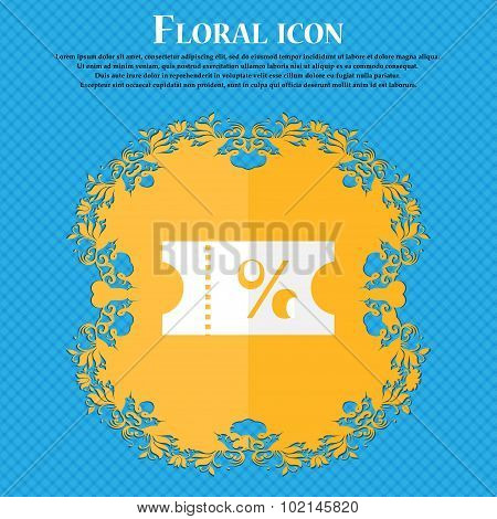 Ticket Discount Icon Sign. Floral Flat Design On A Blue Abstract Background With Place For Your Text