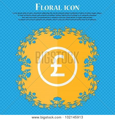 Pound Sterling Icon Sign. Floral Flat Design On A Blue Abstract Background With Place For Your Text.