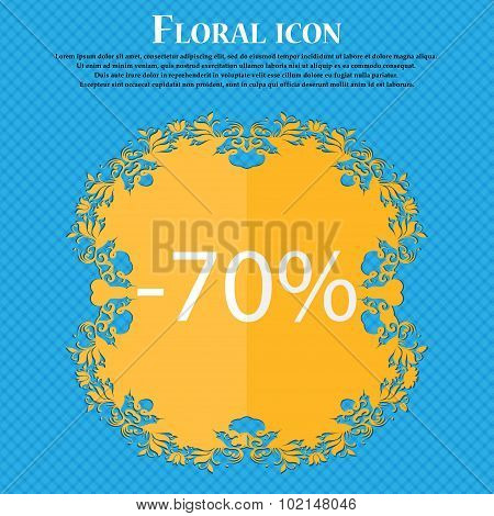 70 Percent Discount Sign Icon. Sale Symbol. Special Offer Label. Floral Flat Design On A Blue Abstra