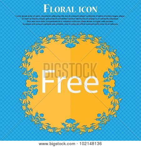 Free Sign Icon. Special Offer Symbol. Floral Flat Design On A Blue Abstract Background With Place Fo