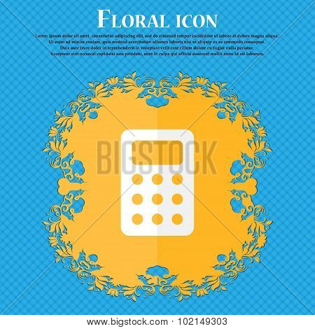 Calculator, Bookkeeping . Floral Flat Design On A Blue Abstract Background With Place For Your Text.