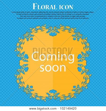 Coming Soon Sign Icon. Promotion Announcement Symbol. Floral Flat Design On A Blue Abstract Backgrou
