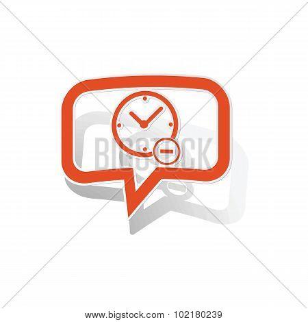 Reduce time message sticker, orange