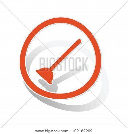 Plunger sign sticker, orange