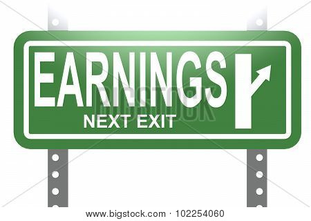 Earnings Green Sign Board Isolated