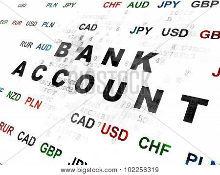 Currency concept: Bank Account on Digital background