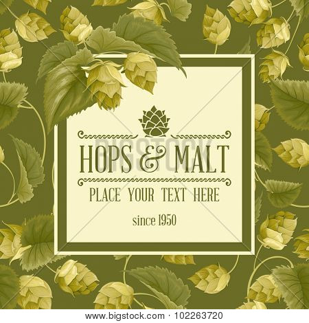 Vintage background with green hops, leaves and space for your text. Vector illustration.