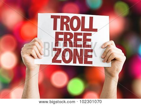 Troll Free Zone placard with bokeh background