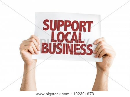 Support Local Business placard isolated on white