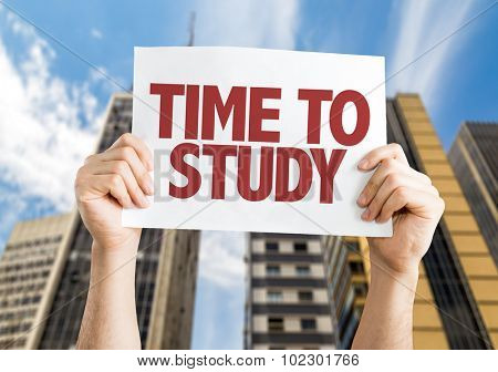 Time To Study placard with skyscrappers background