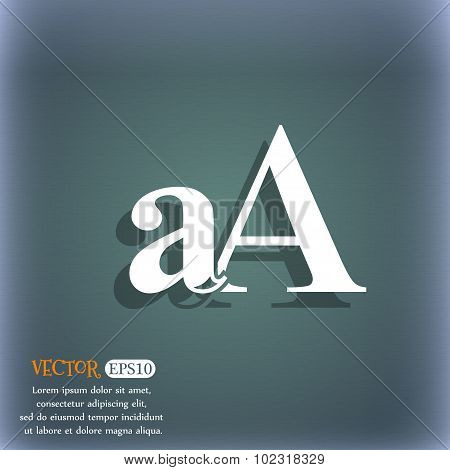 Enlarge Font, Aa Icon Sign. On The Blue-green Abstract Background With Shadow And Space For Your Tex