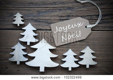 Label And Trees Joyeux Noel Mean Merry Christmas