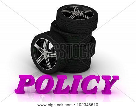 Policy- Bright Letters And Rims Mashine Black Wheels