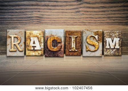 Racism Concept Letterpress Theme