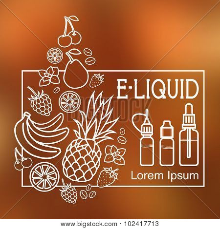 Vector E-liquid Illustration Of Different Flavor. Liquid To Vape