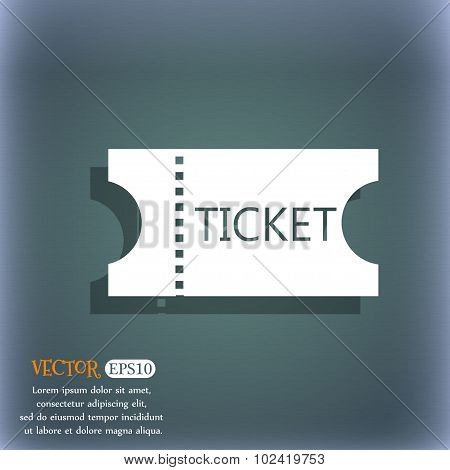 Ticket Icon Sign. On The Blue-green Abstract Background With Shadow And Space For Your Text. Vector