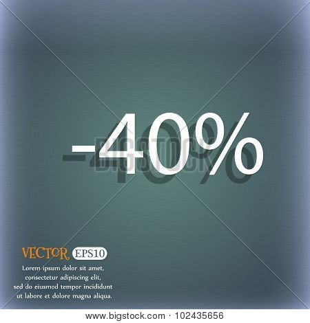 40 Percent Discount Sign Icon. Sale Symbol. Special Offer Label. On The Blue-green Abstract Backgrou