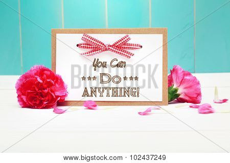 You Can Do Anything Messahge With Carnations