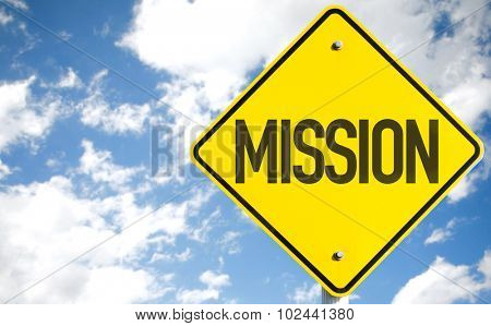 Mission sign with sky background