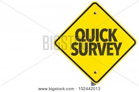 Quick Survey sign isolated on white background
