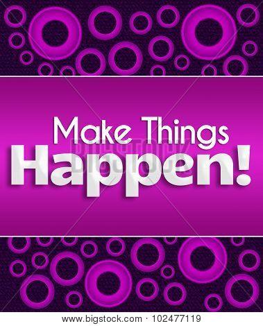 Make Things Happen Purple Pink Rings