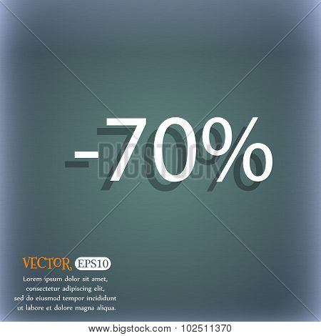 70 Percent Discount Sign Icon. Sale Symbol. Special Offer Label. On The Blue-green Abstract Backgrou