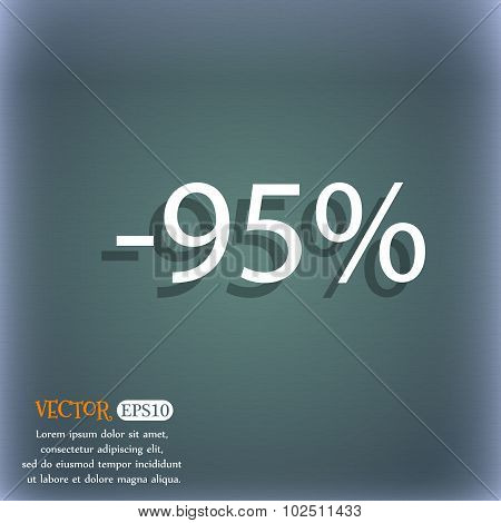 95 Percent Discount Sign Icon. Sale Symbol. Special Offer Label. On The Blue-green Abstract Backgrou