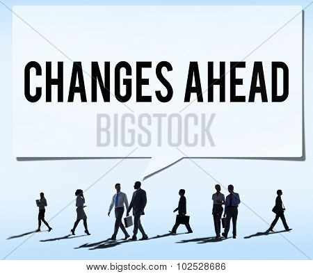Changes Ahead Ambition Aspiration Improvement COncept
