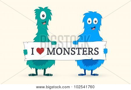 Cute monsters holding a I love monsters sign - Vector illustration