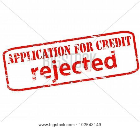 Application For Credit Rejected