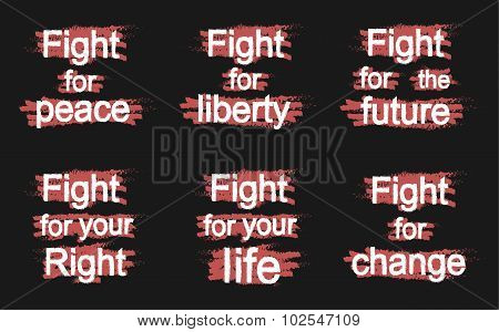 Fight for... slogans