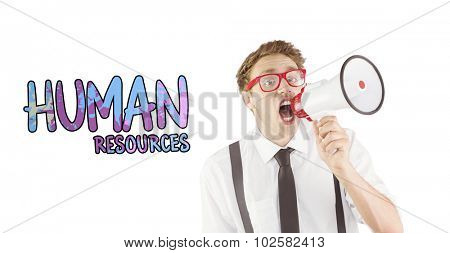 Geeky businessman shouting through megaphone against human resources