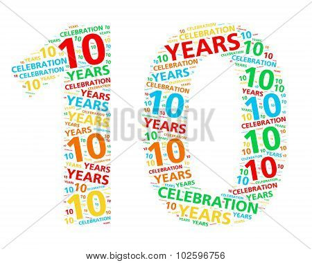 Colorful word cloud for celebrating a 10 year birthday or anniversary