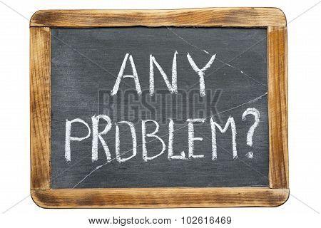 Any Problem Fr