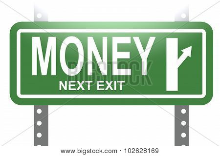 Money Green Sign Board Isolated
