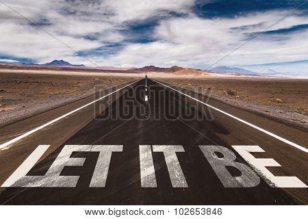 Let It Be written on desert road