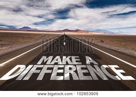Make a Difference written on desert road