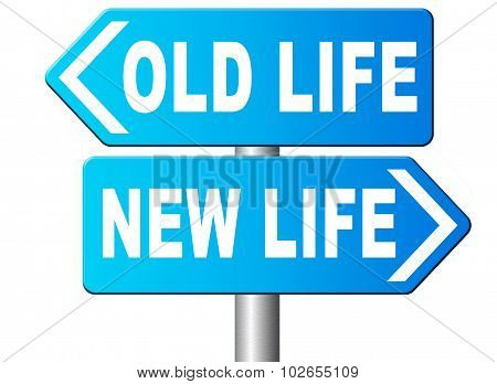 New Or Old Life Fresh New Beginning