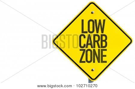 Low Carb Zone sign isolated on white background