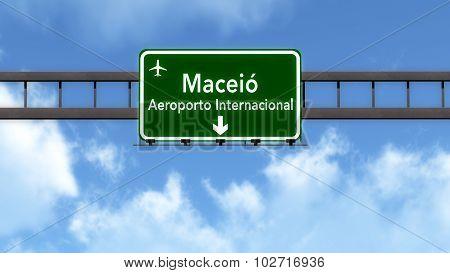Maceio Brazil Airport Highway Road Sign