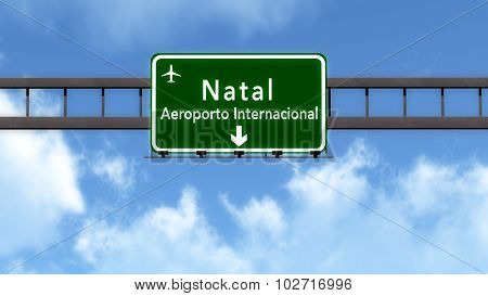 Natal Brazil Airport Highway Road Sign