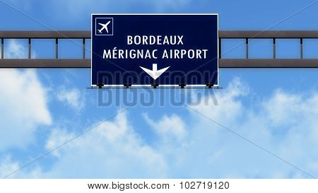 Bordeaux France Airport Highway Road Sign