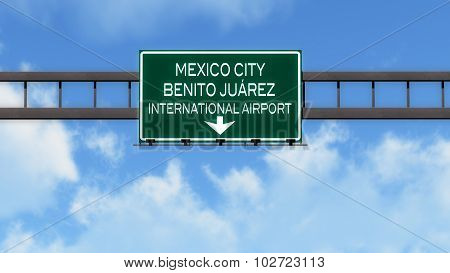 Mexico City Airport Highway Road Sign