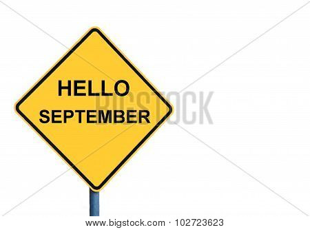 Yellow Roadsign With Hello September Message